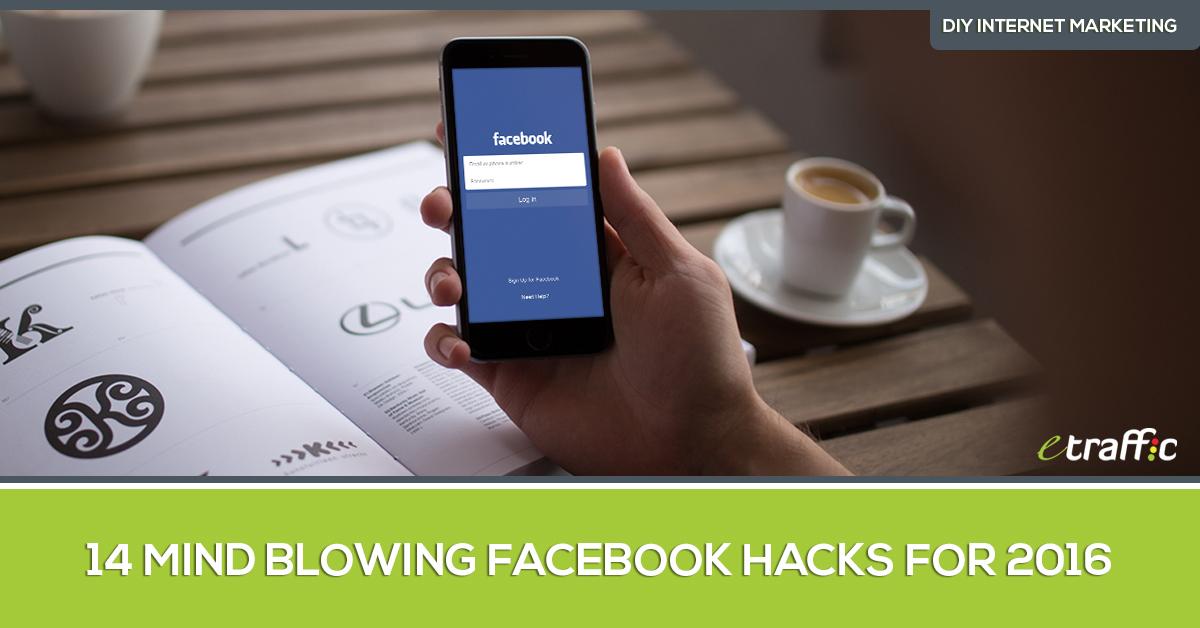 14 Facebook Hacks for 2016