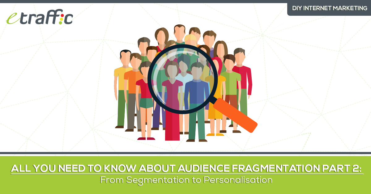 From Segmentation to Personalisation to Business Success