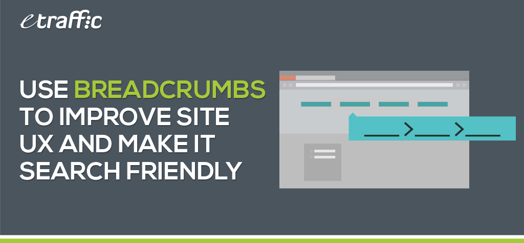 Use Breadcrumbs to Improve Site UX and Make it Search Friendly
