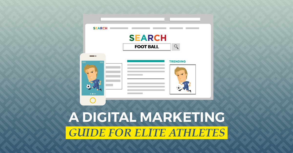 A Digital Marketing Guide for Elite Athletes