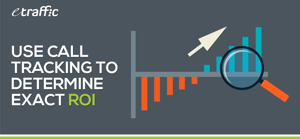 Use Call Tracking to Determine Exact ROI