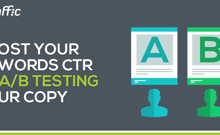 Boost Your Adwords CTR by A:B Testing Your Copy