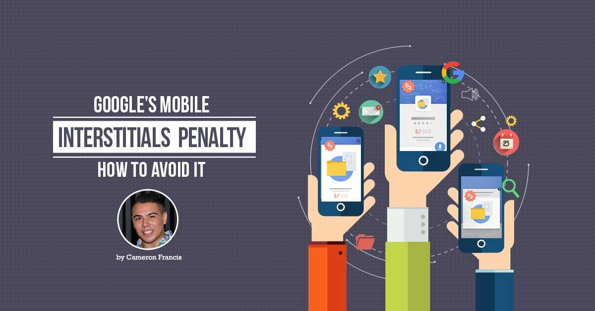 Google Mobile Interstitials Penalty
