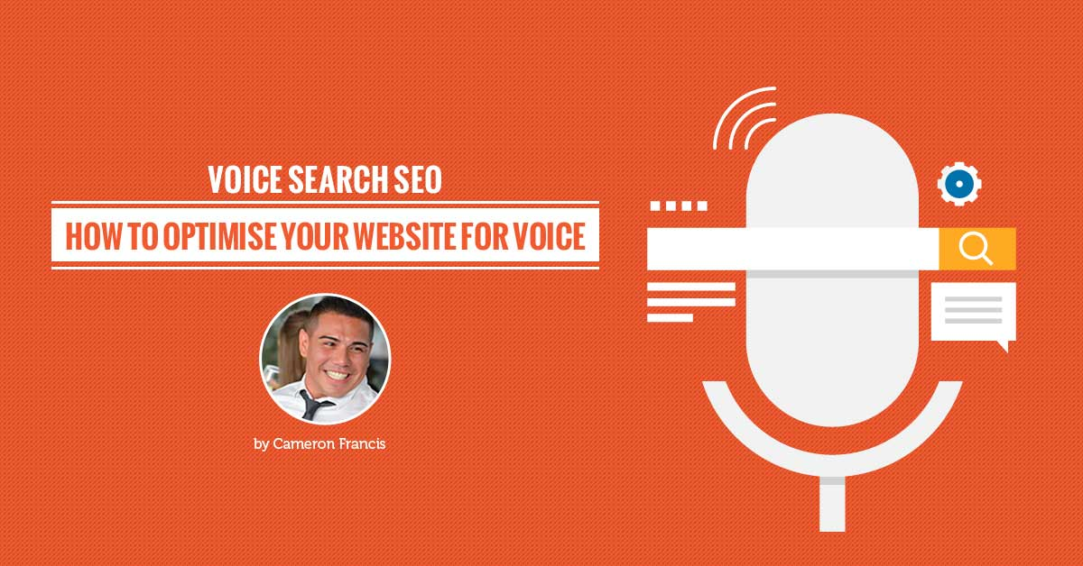 Voice Search Optimisation: Your Ultimate Guide