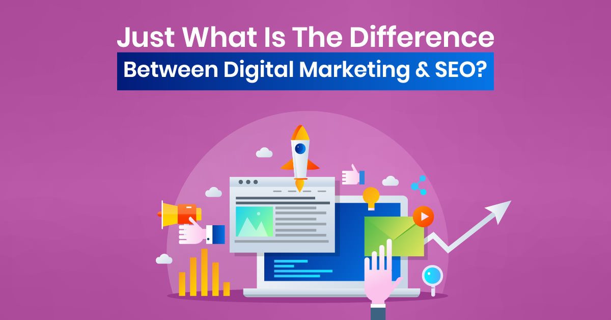 Difference Between Digital Marketing & SEO | ETRAFFIC