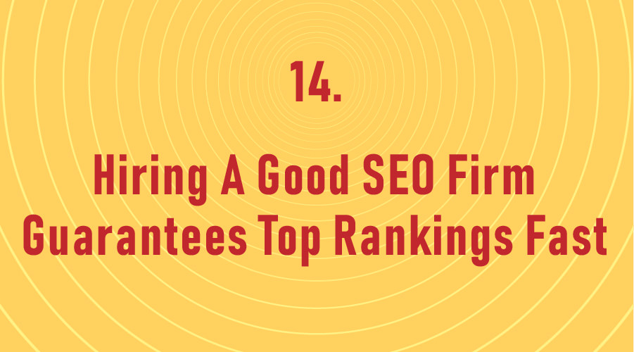 Hiring A Good SEO Firm Guarantees Top Rankings Fast