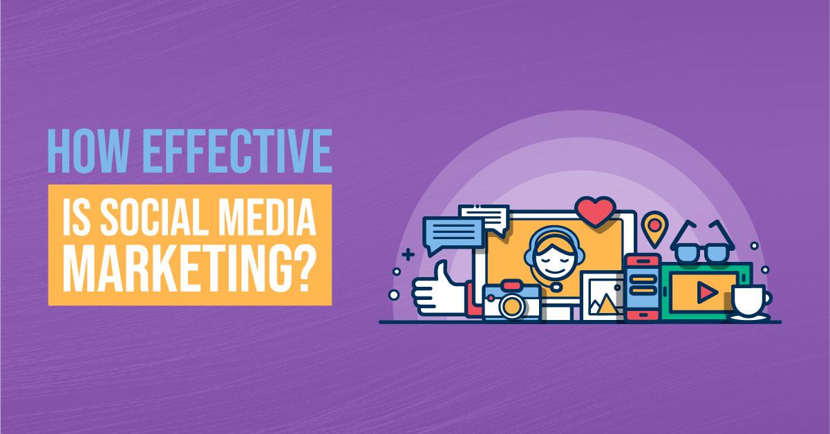 How Effective is Social Media Marketing | ETRAFFIC