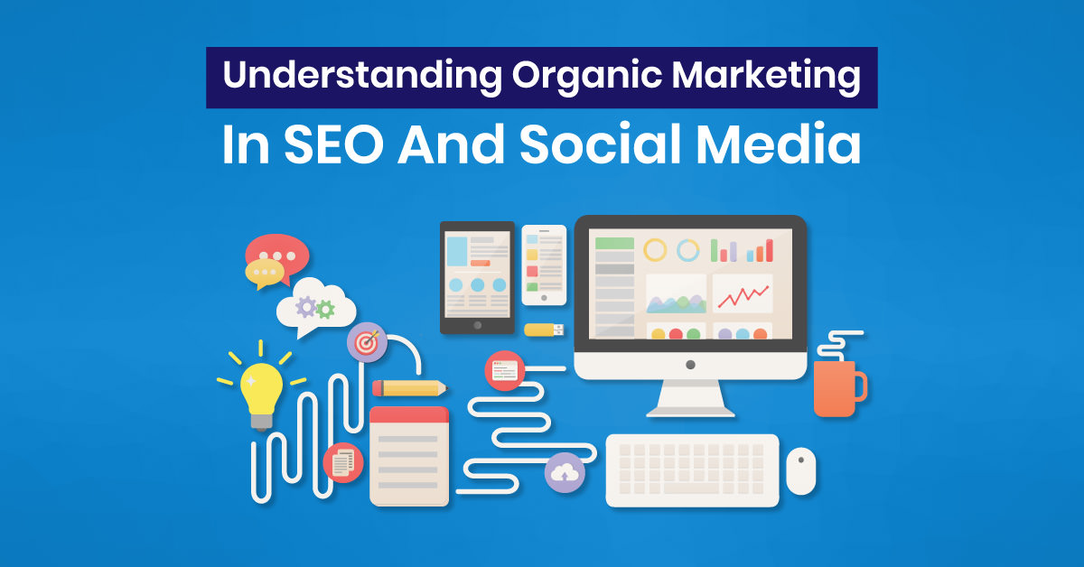 Organic Marketing in SEO & Social Media | ETRAFFIC