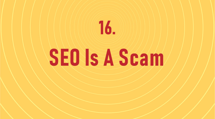 SEO Is A Scam