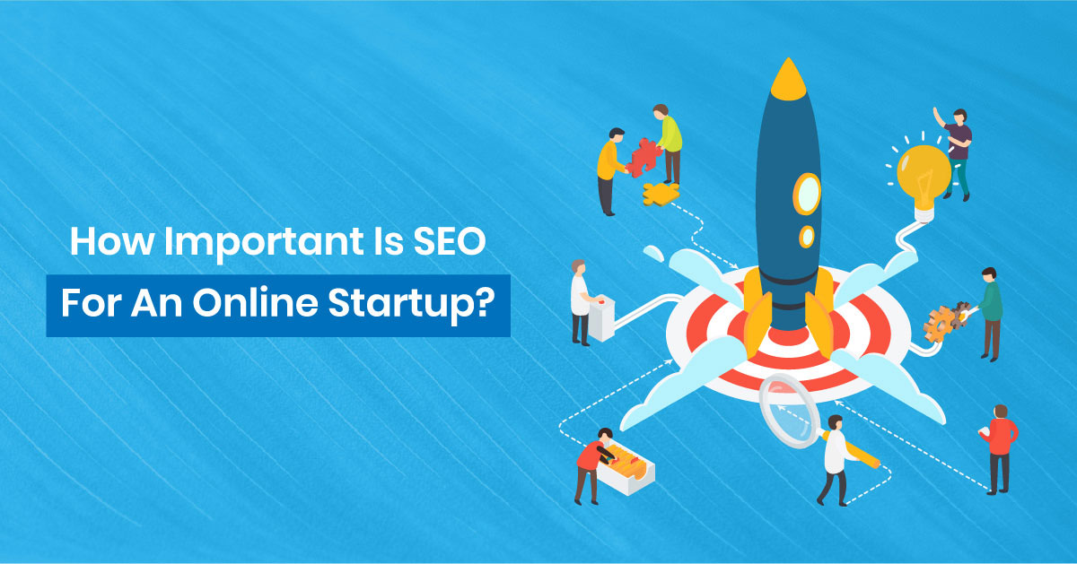 Importance of SEO for Online Startup