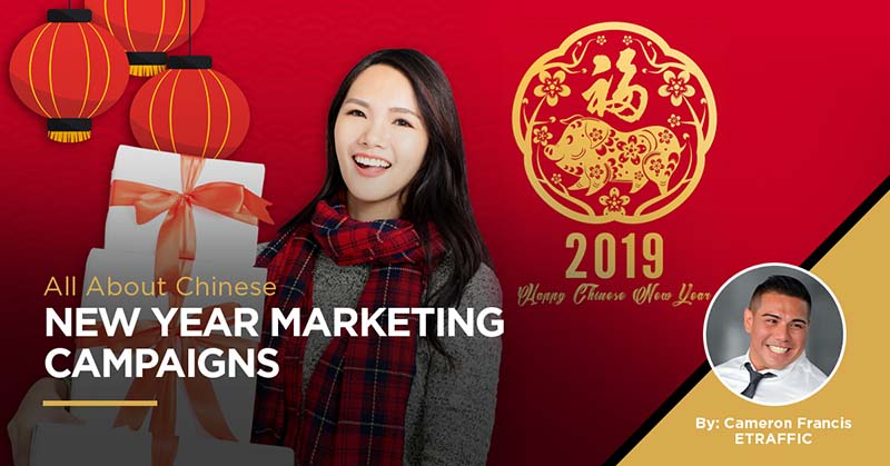 Chinese New Year Marketing Campaigns ideas