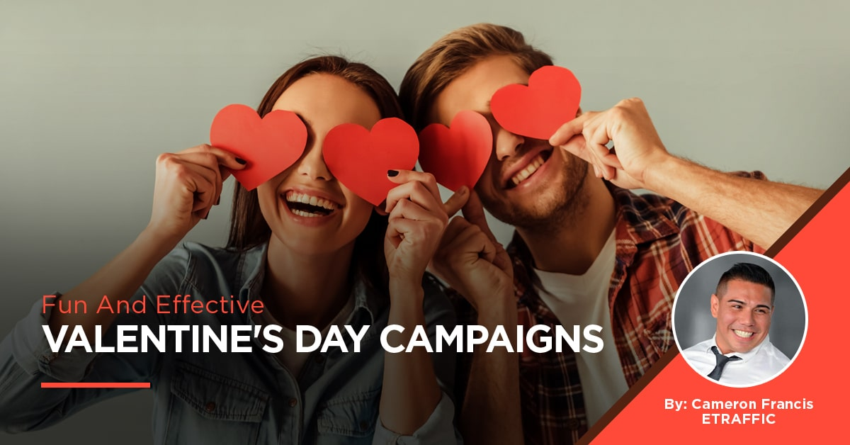 effective valentines day campaigns