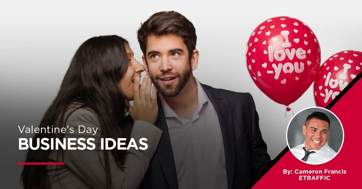 valentine's day business ideas
