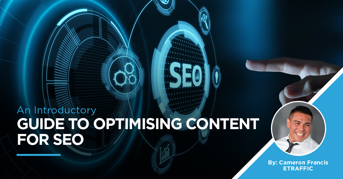 An Introductory Guide To Optimising Content For SEO